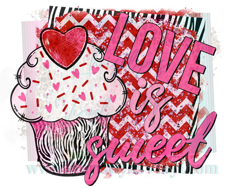 Love is Sweet Cupcake Valentine Sublimation Transfer