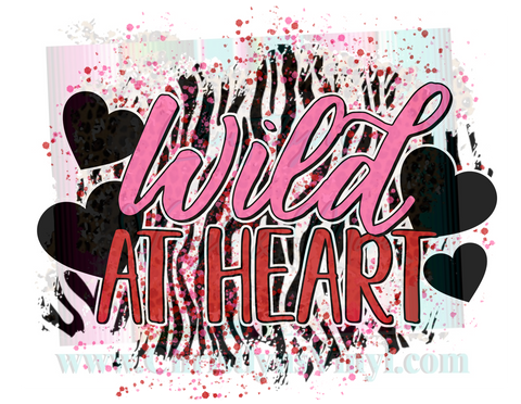 Wild At Heart Valentine Sublimation Transfer
