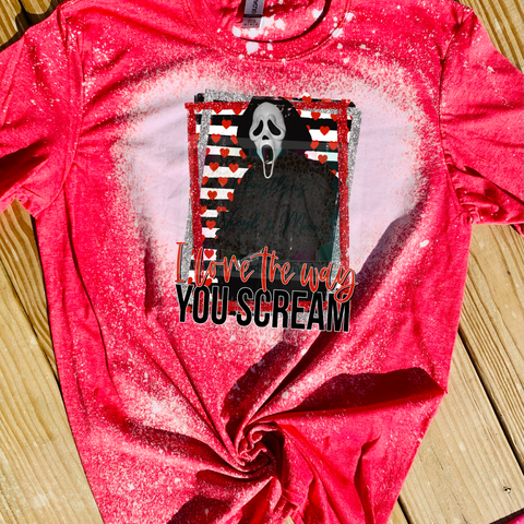 I Love The Way You Scream Valentine Sublimation Transfer