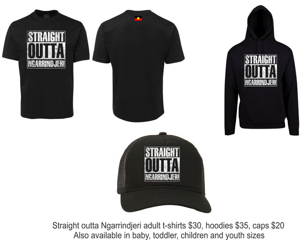 Straight outta Ngarrindjeri t-shirts, $30 each