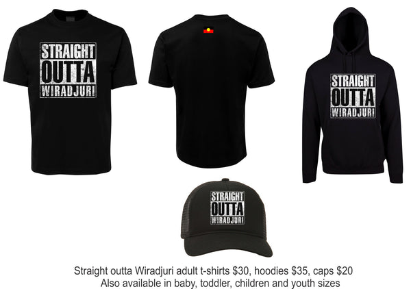 Straight outta Wiradjuri hoodies, $35 each