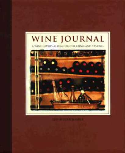Wine Journal: A Wine Lover's Album for Cellaring and Tasting (Hardcover), 9780002251501