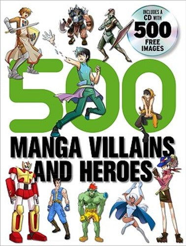 500 Manga Villains and Heroes (Paperback), 9780061968808