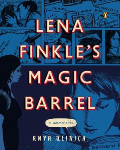 Lena Finkle's Magic Barrel: A Graphic Novel (Paperback), 9780143125242