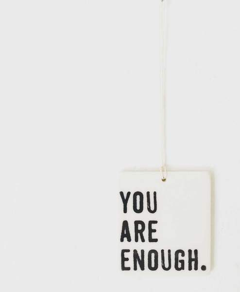 YOU ARE ENOUGH WALL TAG