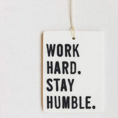 WORK HARD STAY HUMBLE TAG