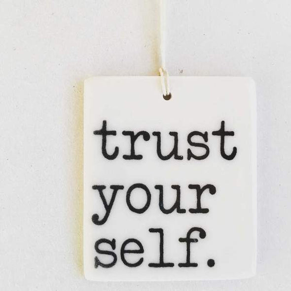 TRUST YOURSELF TAG