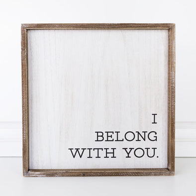 I BELONG WITH YOU, YOU BELONG WITH ME SIGN SET