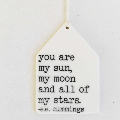 YOU ARE MY SUN MY MOON PORCELAIN WALL TAG