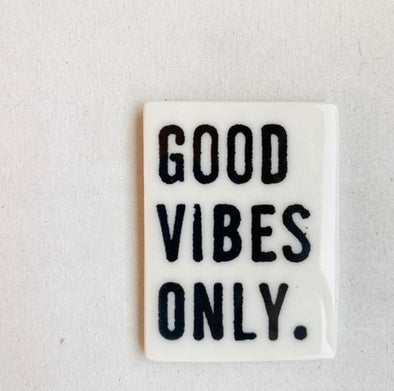 GOOD VIBES MAGNET
