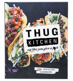 Thug Kitchen eat like you give a f*ck - Vegan Cookbook
