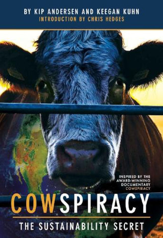 Cowspiracy The Sustainability Secret