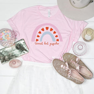Sweet But Psycho Shirt (Pink Crew)