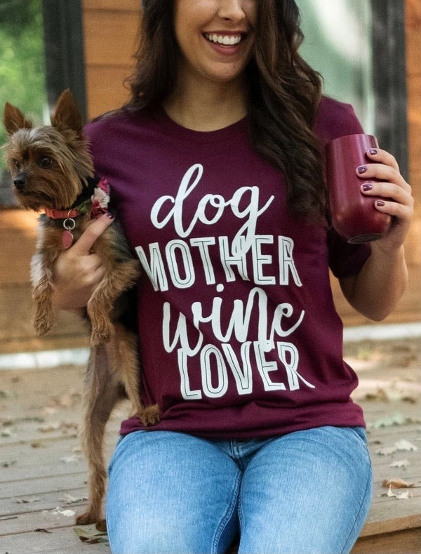 Dog Mother Wine Lover | T-Shirt