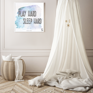 Play hard sleep hard quote poster with watercolor background for the kid's room