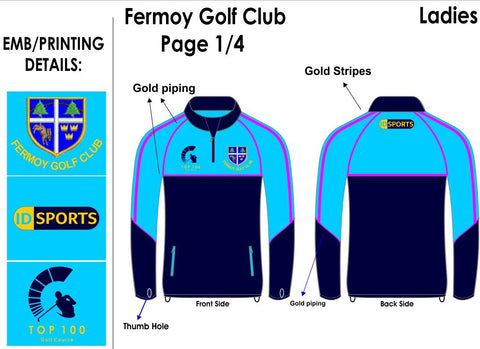 Fermoy golf club Ladies half zip leisure top.