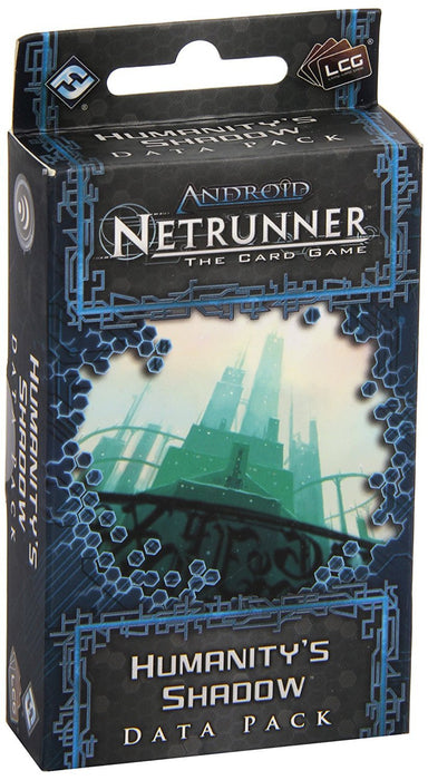 Android Netrunner: The Card Game Expansion: Humanity\'s Shadow Data Pack