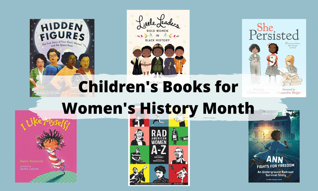 Celebrate Women's History Month with Books for All Ages