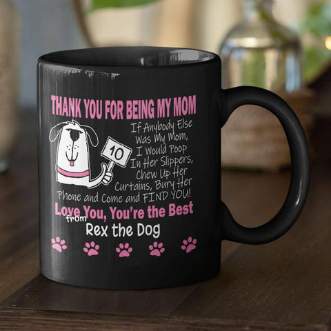 """Best Mom A Dog Can Have"" Premium 11 oz Personalized Coffee Mug"