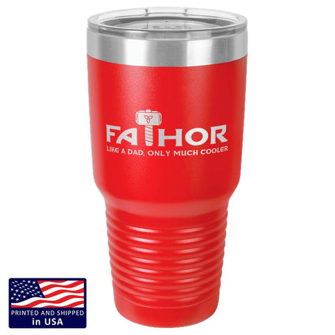 "Image of ""FaThor"" Premium Laser Etched 30 oz Tumbler"