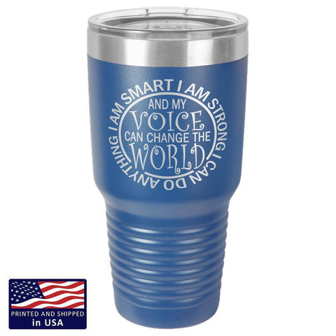 "Image of Bella Fields - ""I Can Change the World"" Premium Laser Etched 30 oz Tumbler"