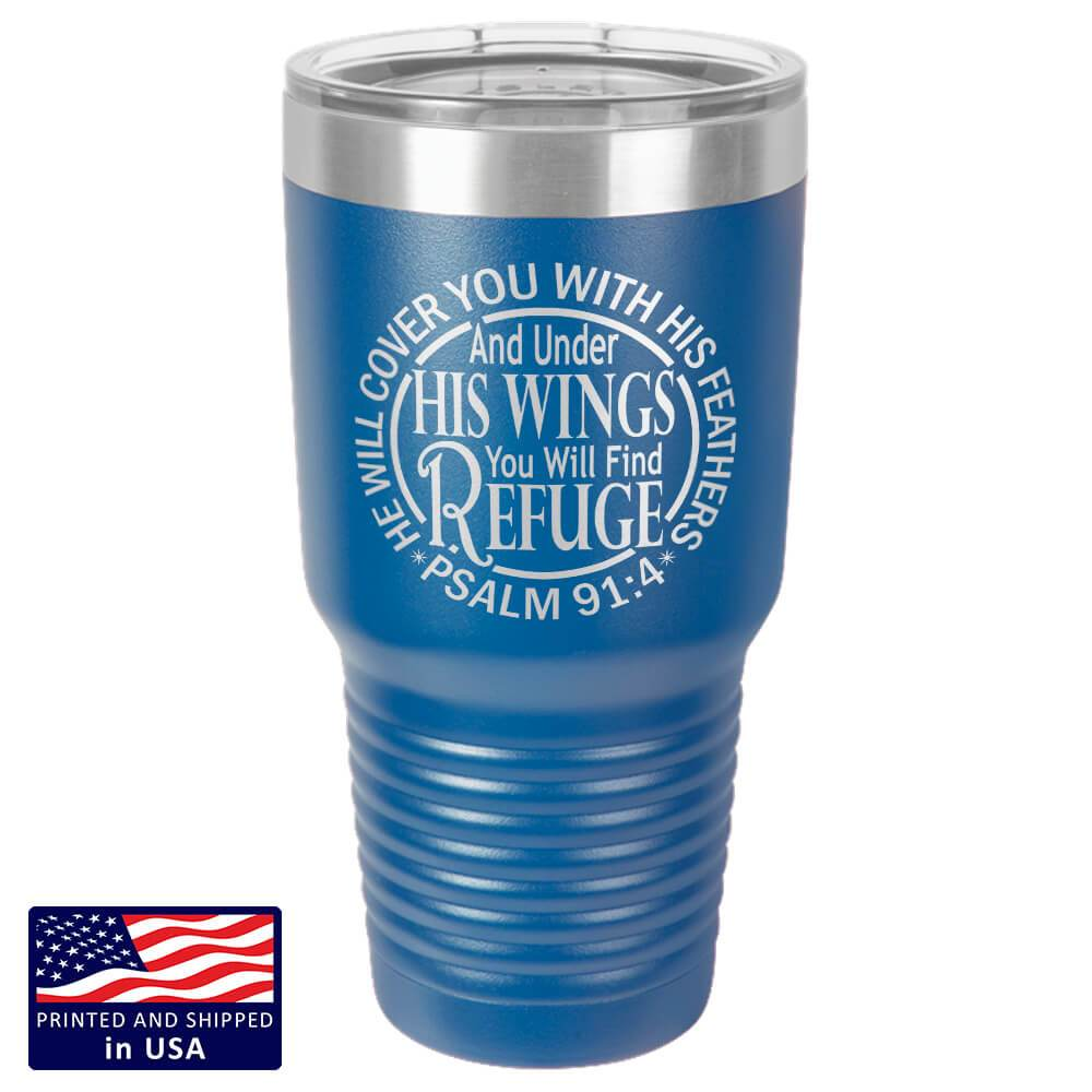 "Bella Fields - ""Under His Wings"" Premium Laser Etched 30 oz Tumbler"