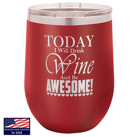 "Image of Bella Fields -  ""Be Awesome"" Premium Laser Etched Wine Tumbler"