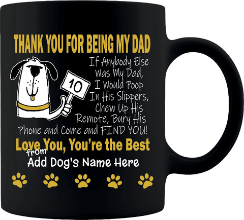 """Best Dad A Dog Can Have"" Premium 11 oz Personalized Coffee Mug"