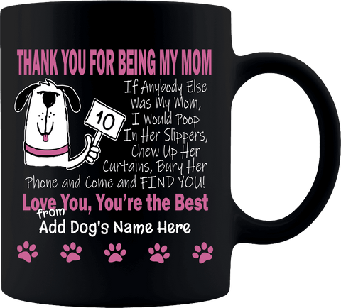 "Image of ""Best Mom A Dog Can Have"" Premium 11 oz Personalized Coffee Mug"
