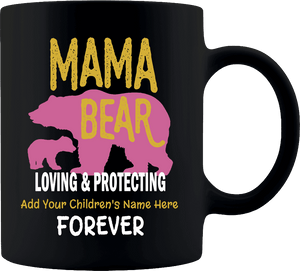 """Mama Bear"" Premium 11 oz Personalized Coffee Mug"