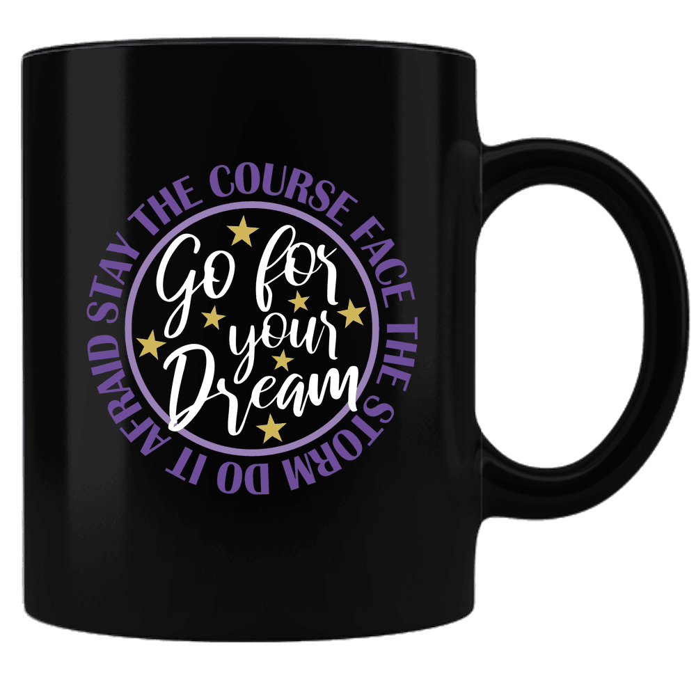 "Bella Fields - ""Go For Your Dream"" Premium Coffee Mug"