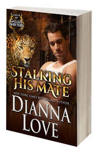 PREORDER signed Stalking His Mate: League of Gallize Shifters (3)