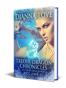Treoir Dragon Chronicles of the Belador World: Volume II, Books 4-6