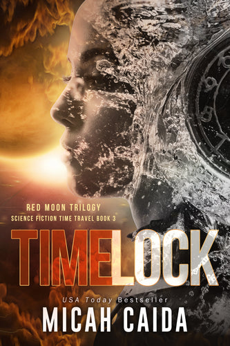 Time Lock: Red Moon science fiction, time travel book 3 - on sale!