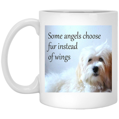 Some Angels Choose Fur White Mug