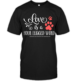 Apparel - Love Is A Four Legged Word