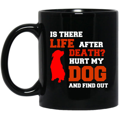 Drinkware - Is There Life After Death, Custom Ceramic Coffee Mug