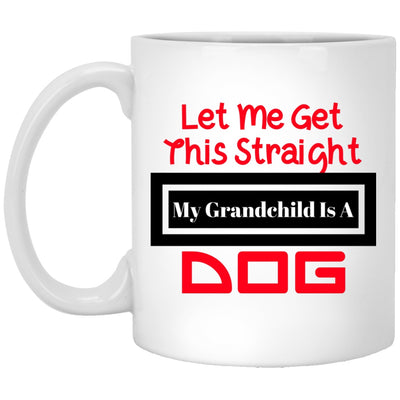 Drinkware - Let Me Get This Straight Custom Ceramic Coffee Mug