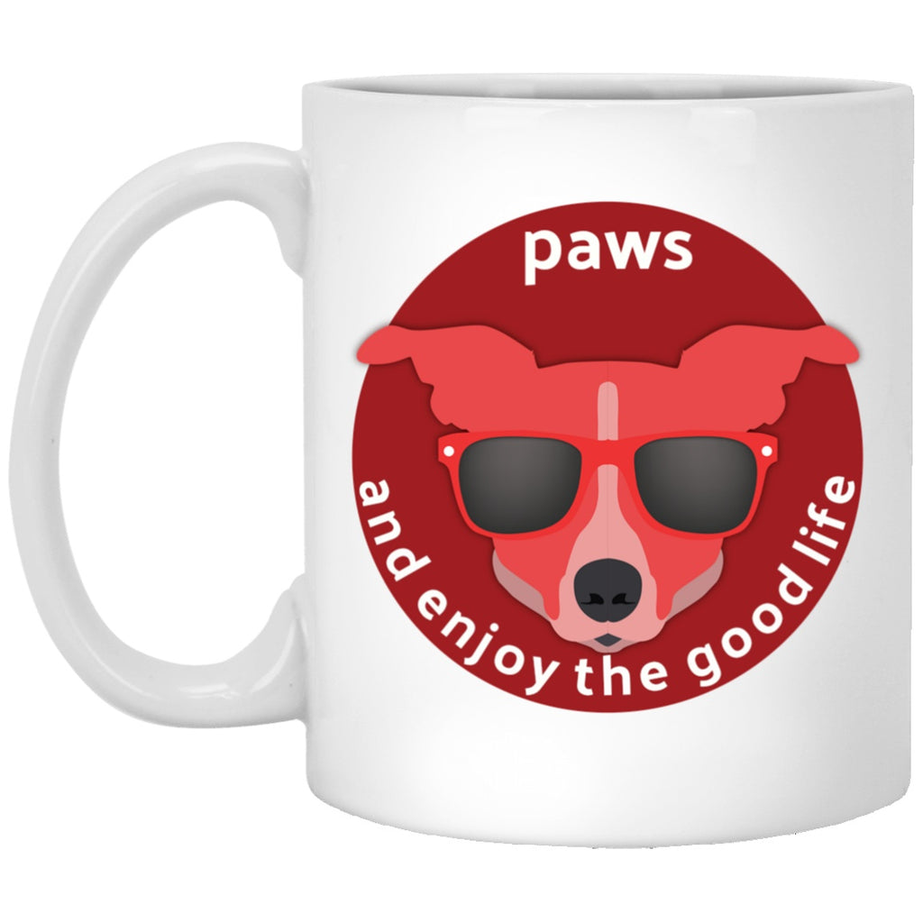 Drinkware - Paws And Enjoy The Good Life - Custom Ceramic Mug