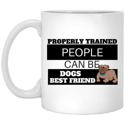 Drinkware - Properly Trained People-Ceramic Coffee Mug