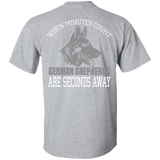 T-Shirts - When Minutes Count, German Shepherds Are Seconds Away