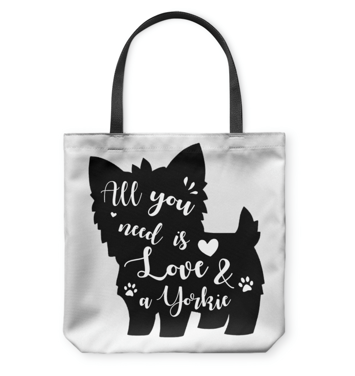 Tote Bags - All You Need Is Love And A Yorkie Tote