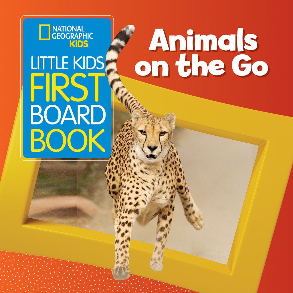 Little Kids First Board Book — ANIMALS ON THE GO