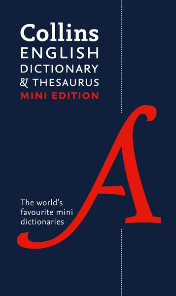 Collins Mini Dictionary & Thesaurus: Third edition