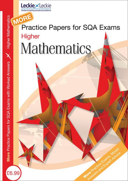 More Higher Mathematics Practice Papers for SQA Exams PDF only version
