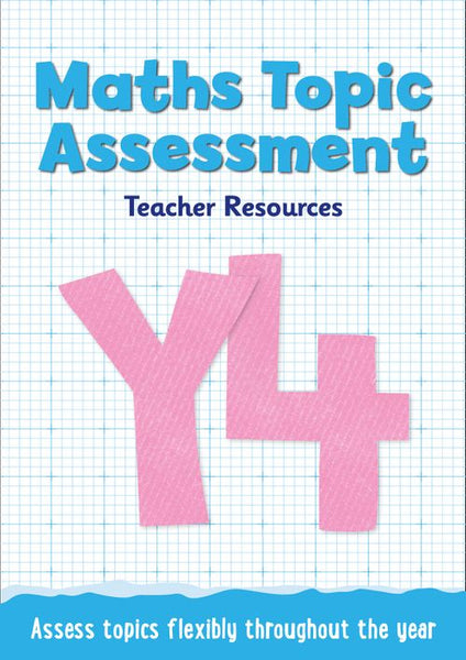 Topic Assessment - Year 4 Maths Topic Assessment: Online download : Maths KS2
