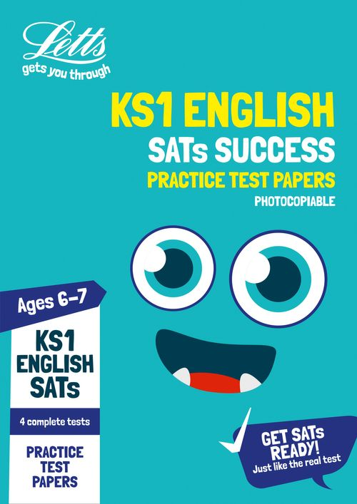 Letts KS1 SATs Success - KS1 English SATs Practice Test Papers (photocopiable edition) : 2019 tests