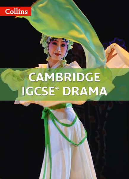 Collins Cambridge IGCSE™ - Cambridge IGCSE™ Drama: Powered by Collins Connect, 1 year licence (Collins Cambridge IGCSE™)