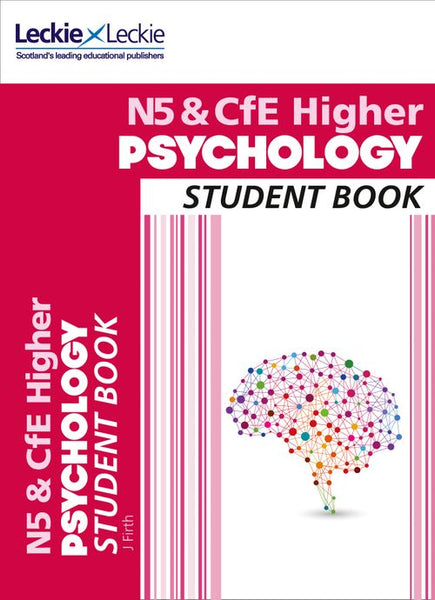 Student Book for SQA Exams - National 5 & CfE Higher Psychology Student Book