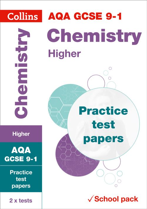 Collins GCSE 9-1 Revision - AQA GCSE 9-1 Chemistry Higher Practice Test Papers : Shrink-wrapped school pack